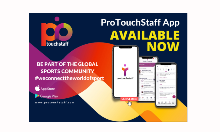 Work or Hire in Sport using the ProTouchStaff App – Now Live on the App/Play Stores